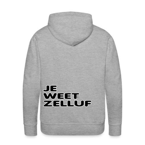Kids hoodedsweater Je weet zelluf - Mannen Premium hoodie