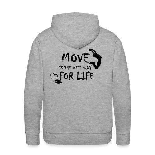 Move Best Way Life - Sweat-shirt à capuche Premium pour hommes