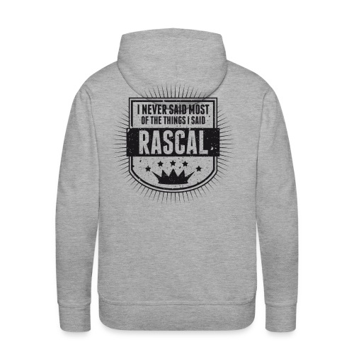 Vintage RASCAL quotes - Never said - Men's Premium Hoodie