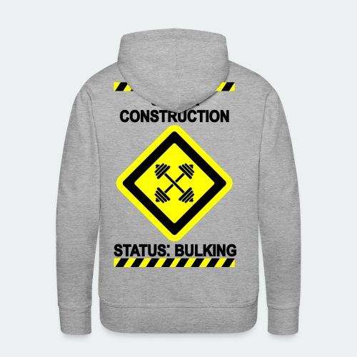 Under Construction - Bulking - Men's Premium Hoodie