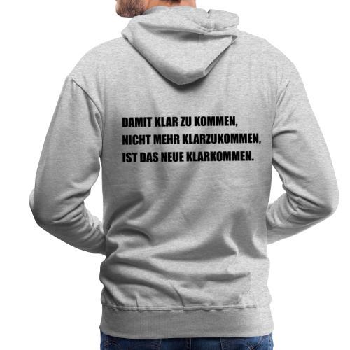 klarkommen - Männer Premium Hoodie