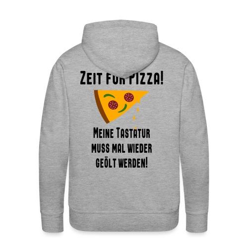 Pizza Essen Tastatur Computer Freak Nerd Spruch - Männer Premium Hoodie