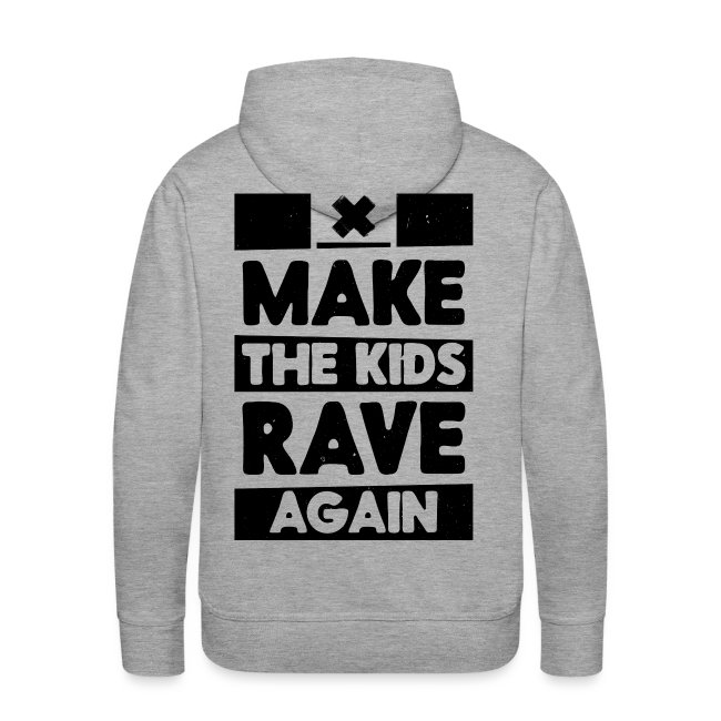 Make The Kids Rave Again