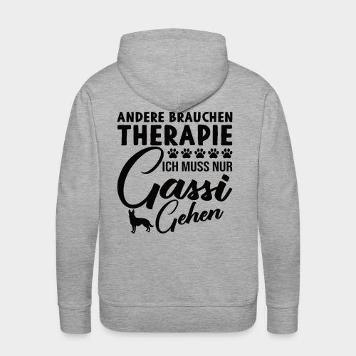 Andere brauchen Therapie Ich muss nur Gassi gehen - Männer Premium Hoodie