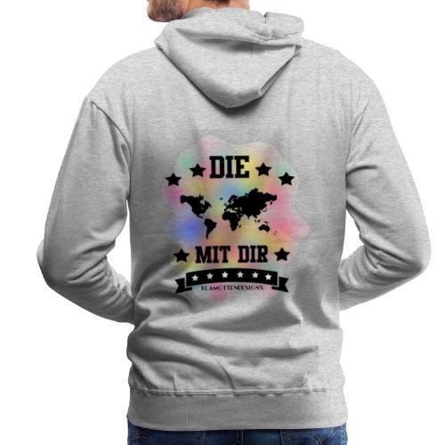 Die Welt mit dir bunt weiss - Klamottendesigns - Männer Premium Hoodie
