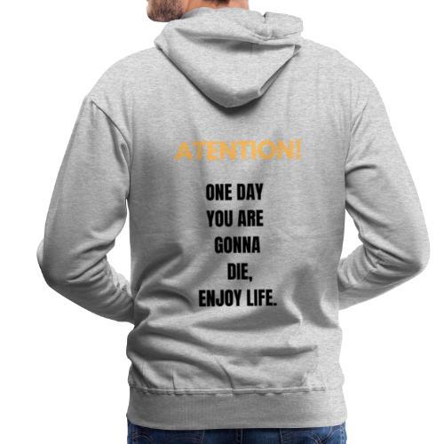 Disfruta la vida - Sudadera con capucha premium para hombre