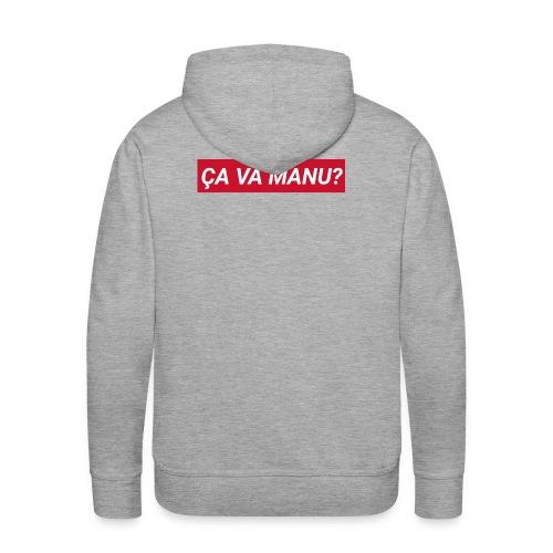 ÇA VA MANU? - Sweat-shirt à capuche Premium pour hommes