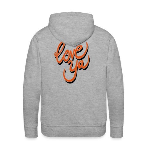 love ya - Mannen Premium hoodie