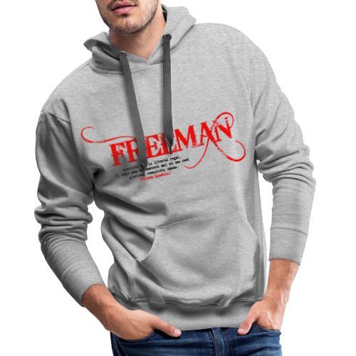 Freeman: aforisma n.1 - Felpa con cappuccio premium da uomo