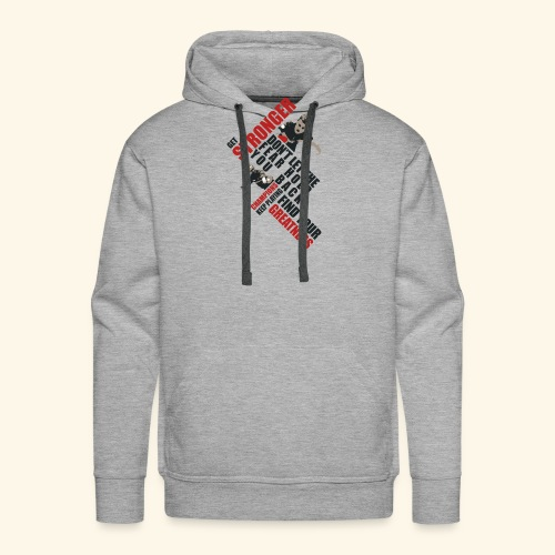 Get Stronger, Don't let the Fear Hold you Back - Männer Premium Hoodie