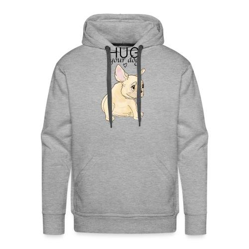 Hug Your Dog - Sweat-shirt à capuche Premium pour hommes