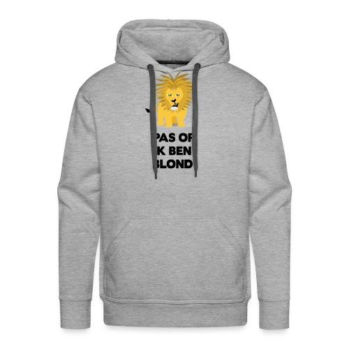 Pas op ik ben blond een cartoon van blonde leeuw - Mannen Premium hoodie