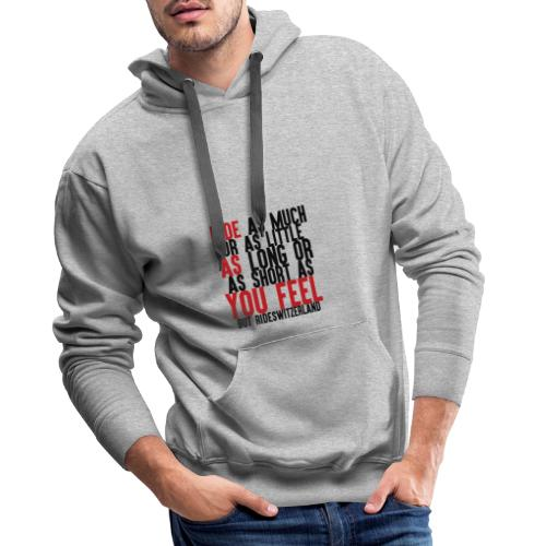 Ride as you feel - Sweat-shirt à capuche Premium pour hommes