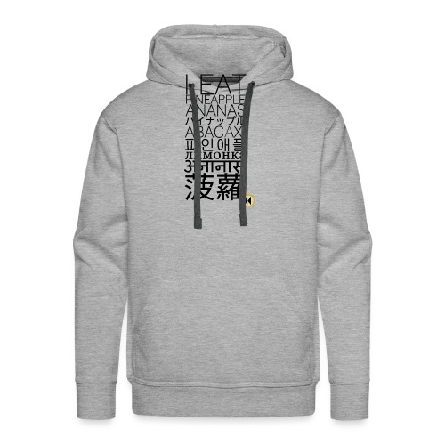 I eat pineapple ananas ... (Slim Fit) - Männer Premium Hoodie
