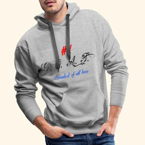 Greatest of all time - Männer Premium Hoodie