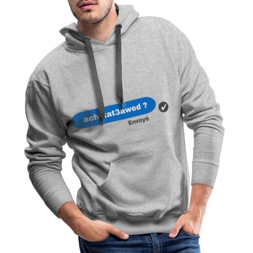 ach kat3awed messenger - Sweat-shirt à capuche Premium pour hommes