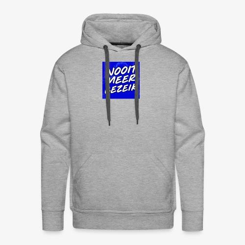 De 'Nooit Meer Gezeik' Merchandise - Mannen Premium hoodie