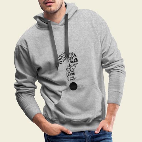 Warum folgen - Design - Männer Premium Hoodie