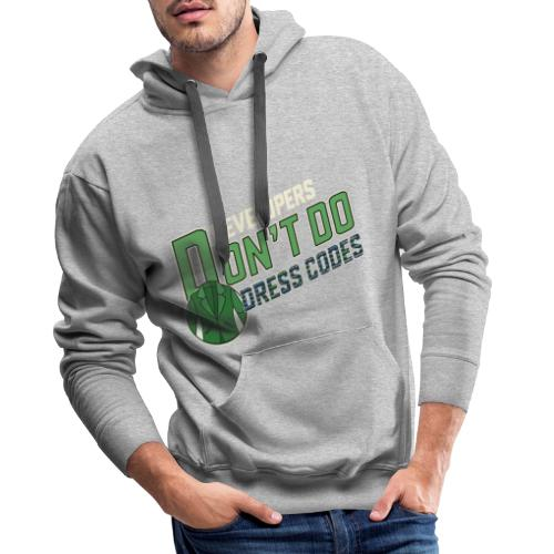 Developers don't do dress codes - Men's Premium Hoodie