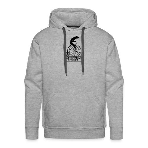 FAHRRAD FAHREN IST ANDERS - Männer Premium Hoodie
