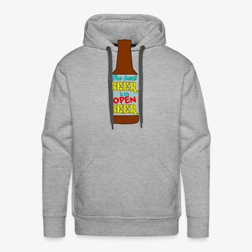 The Best BEER is an open BEER - Männer Premium Hoodie