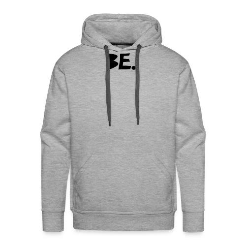 BE.Shirt - Männer Premium Hoodie