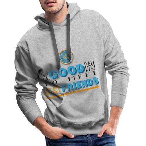 Good Day - Männer Premium Hoodie