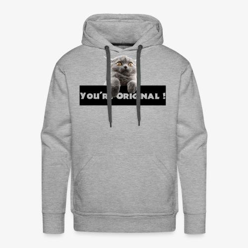 You're original - Sweat-shirt à capuche Premium pour hommes