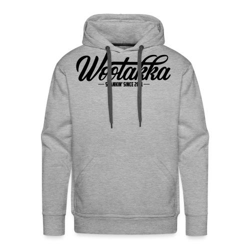 Wootakka skankin since 2011 - Männer Premium Hoodie