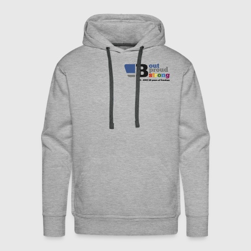 B out B proud B strong - Men's Premium Hoodie