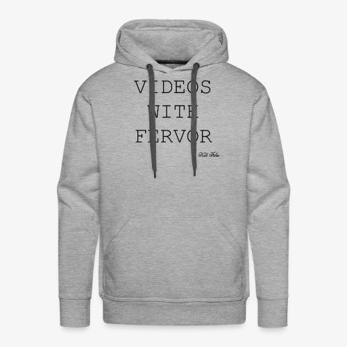 VIDEOS WITH FERVOR - Men's Premium Hoodie