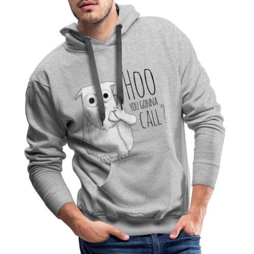 Hoo you goona call? - Men's Premium Hoodie
