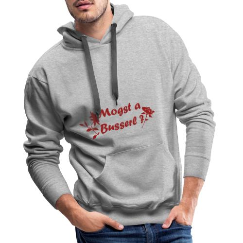 Mogst a Busserl - Möchtest du einen Kuss - Männer Premium Hoodie