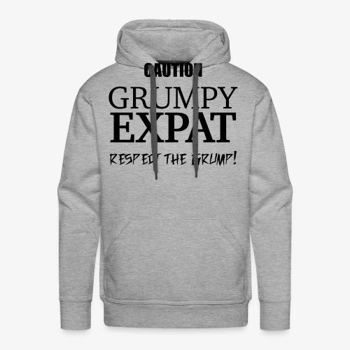 Caution - Respect the Grump - Men's Premium Hoodie
