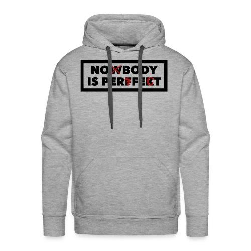 Nobody is perfekt - Männer Premium Hoodie