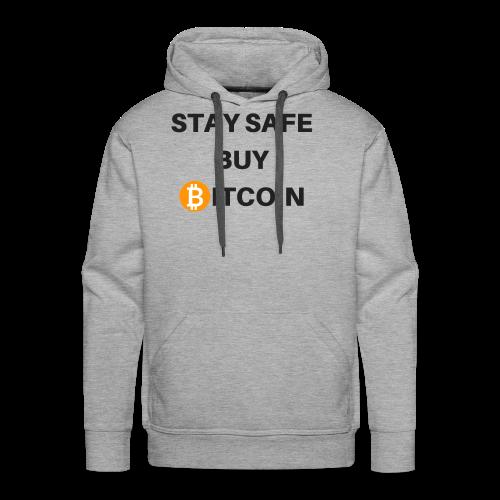 stay safe buy bitcoin - Männer Premium Hoodie