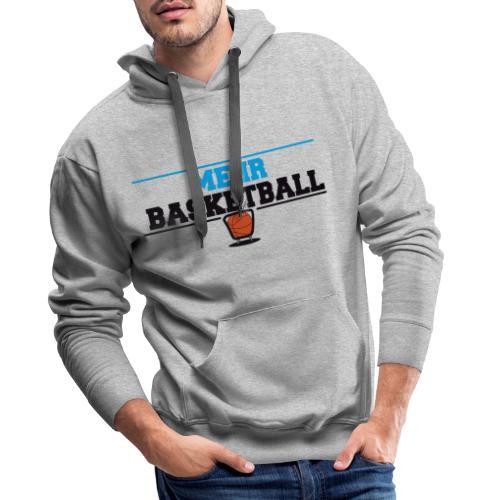 MehrBasketball - Männer Premium Hoodie