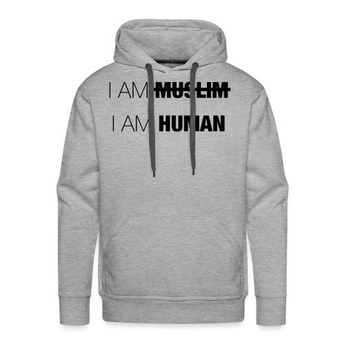 I AM MUSLIM - I AM HUMAN - Men's Premium Hoodie