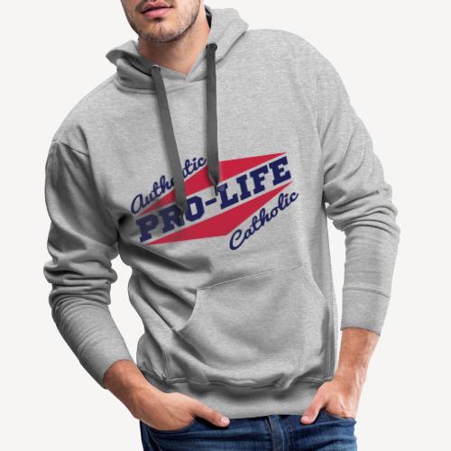 AUTHENTIC PRO LIFE CATHOLIC - Men's Premium Hoodie