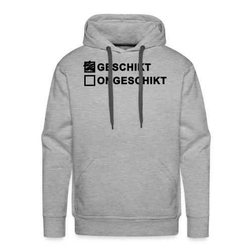 Geschikt Ongeschikt - Mannen Premium hoodie