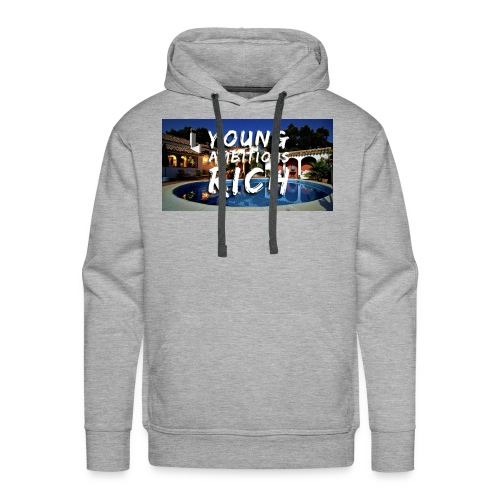 YOUNG, AMBITIOUS, YOUNG - Men's Premium Hoodie