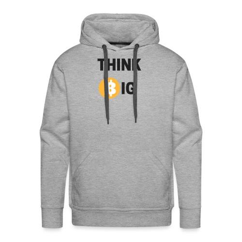 Think Big - Männer Premium Hoodie