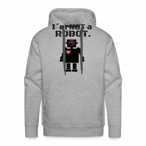 I'm not a robot - Sudadera con capucha premium para hombre