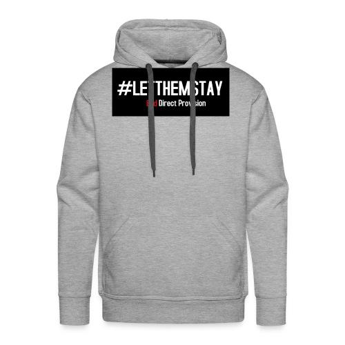 #letthemstay - Men's Premium Hoodie