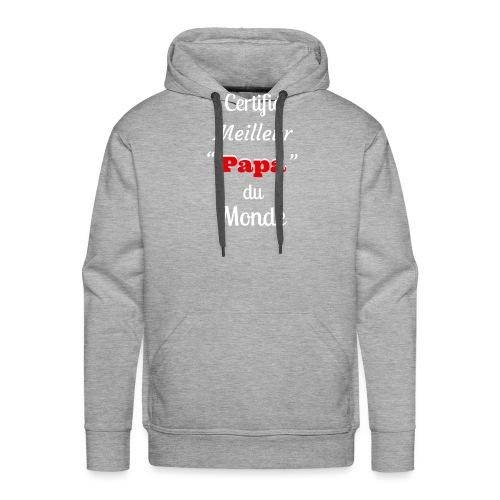 Certifie meilleur Papa du monde 2 - Sweat-shirt à capuche Premium pour hommes