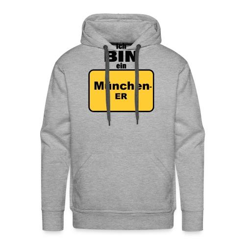 München/Ich bin ein Münchener - Männer Premium Hoodie