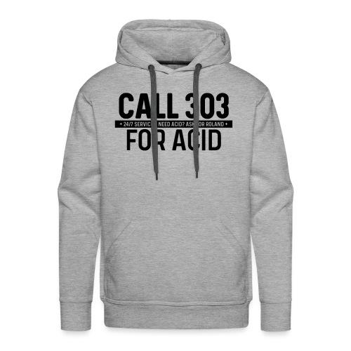 Call 303 for Acid - Men's Premium Hoodie
