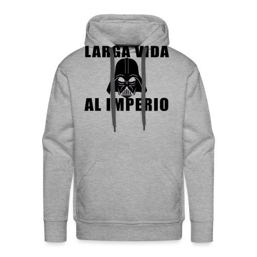 LARGA VIDA AL IMPERIO - Sudadera con capucha premium para hombre