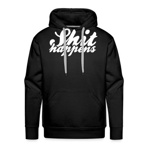Shit Happens and Politics - Men's Premium Hoodie