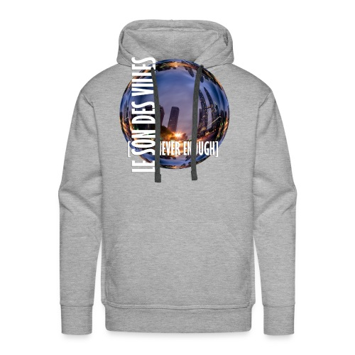 Le Son Des Villes :world - Sweat-shirt à capuche Premium pour hommes